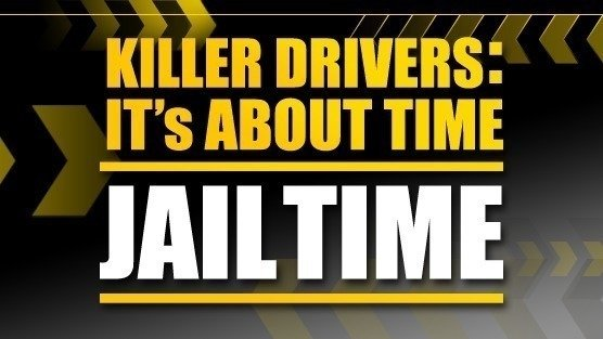 Petition · Killer Drivers: It's about Time   Jail Time · Change org
