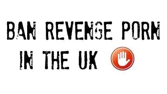 Petition · Ban Revenge Porn UK · Change.org