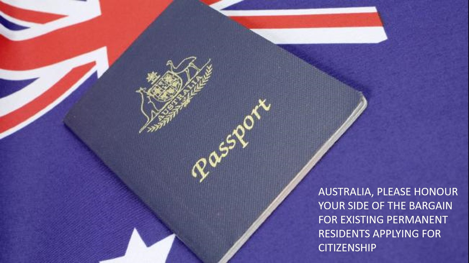 Any Changes To The Citizenship Application Process Going Forwards Are  Absolutely Australia's Decision To Make, But We Ask That Malcom Turnbull  And The