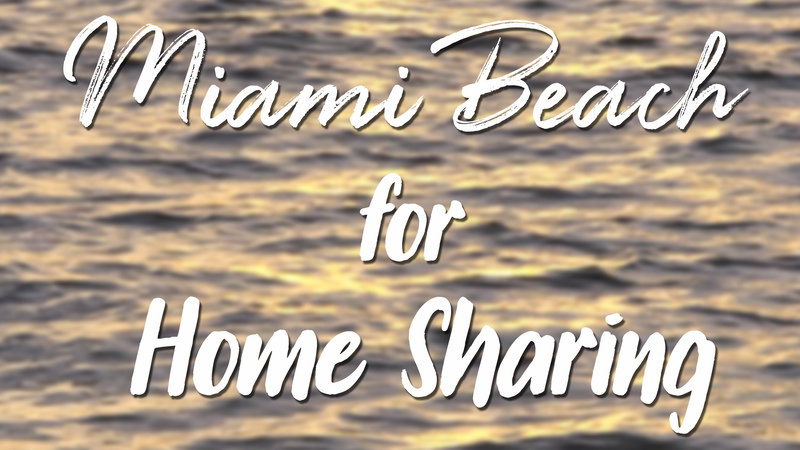 Reinstate The Right To Short Term Property On Miami Beach