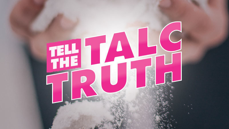 Change.org | Tell the Talc Truth