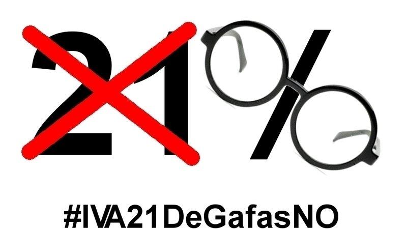 54832648a2 Petición · NO A LA SUBIDA DEL IVA DE GAFAS Y LENTES DE CONTACTO DEL ...