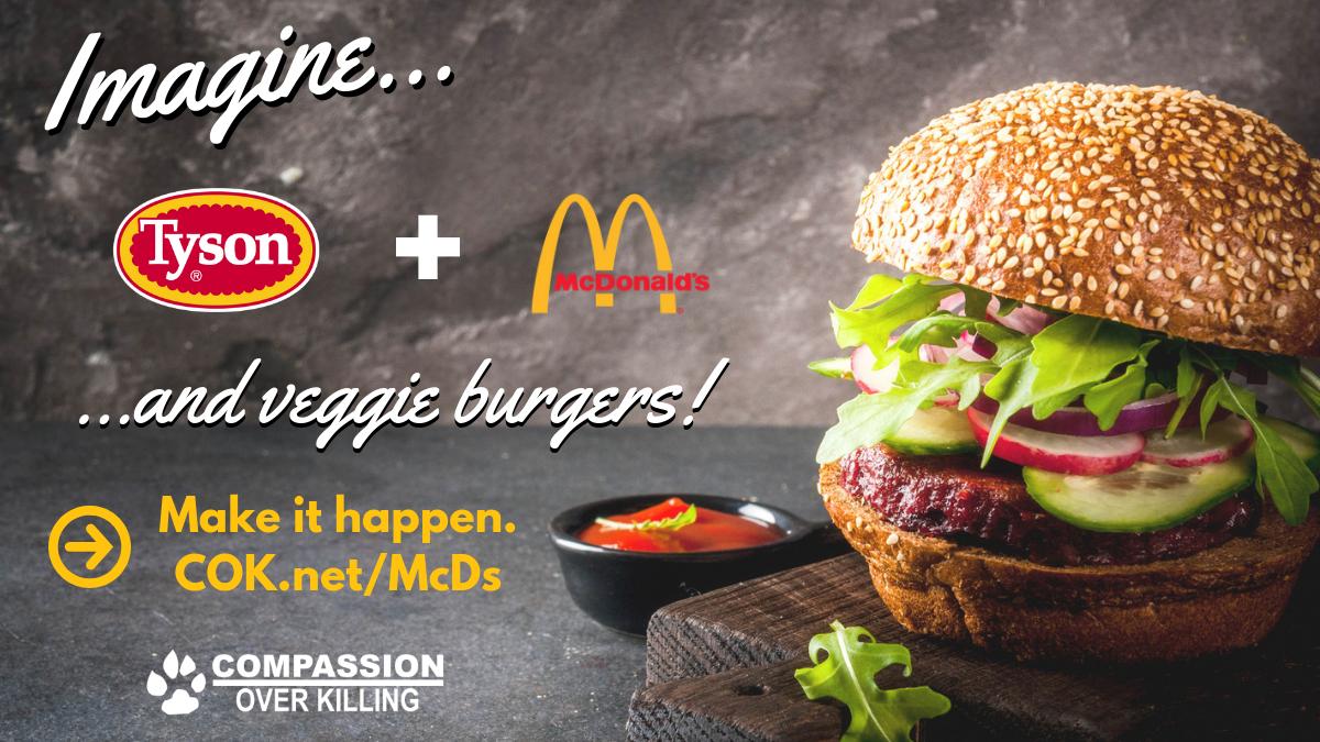 Petition update · Tyson, McDonald's… and veggie burgers