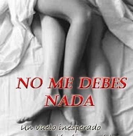Petition Editen La Novela No Me Debes Nada De Conti Constanzo Change Org
