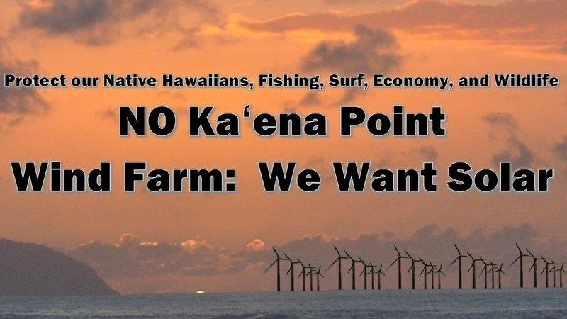 Petition · Due Sept  7, 2016: No Ka'ena Point Wind Farm