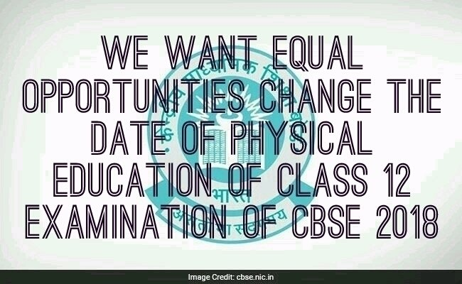 Petition cbse need change in date of physical education in cbse petition cbse need change in date of physical education in cbse 12 for jee mains aspiring students change malvernweather Images