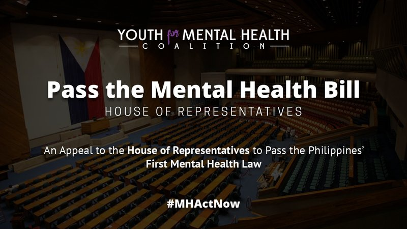 An Appeal To The House Of Representatives To Pass The Philippines First Mental Health Law