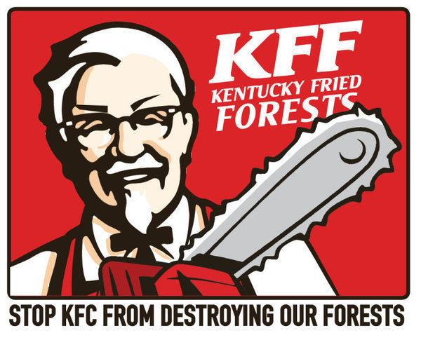 Funny Kfc Signs: Petition · Stop KFC From Destroying Our Forests · Change.org