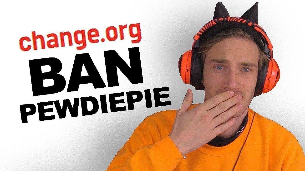 Ban Pewdiepie Petition