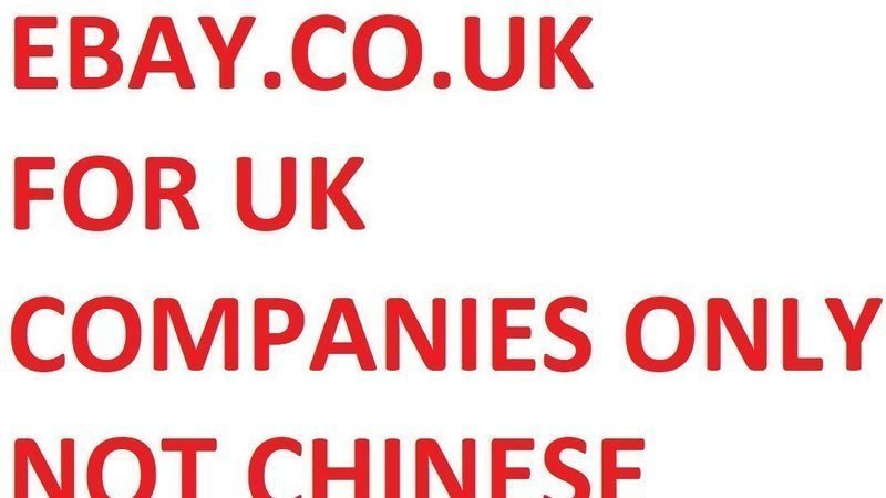 Petition Ebay Uk For Uk Sellers Only Not Chinese Companies Change Org