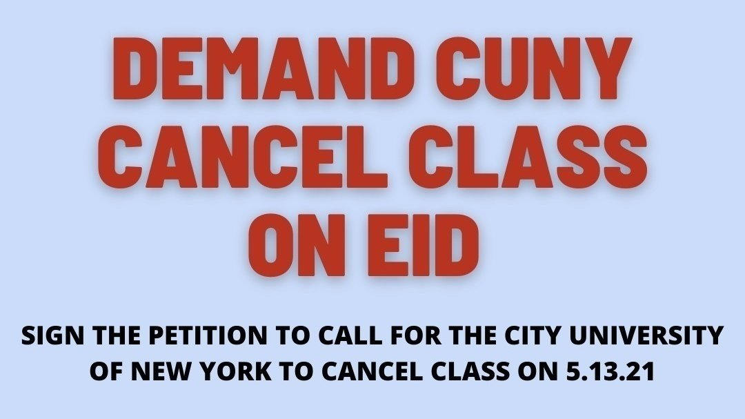 Cuny Spring 2022 Calendar.Petition Demand Cuny To Cancel Classes For Eid Change Org