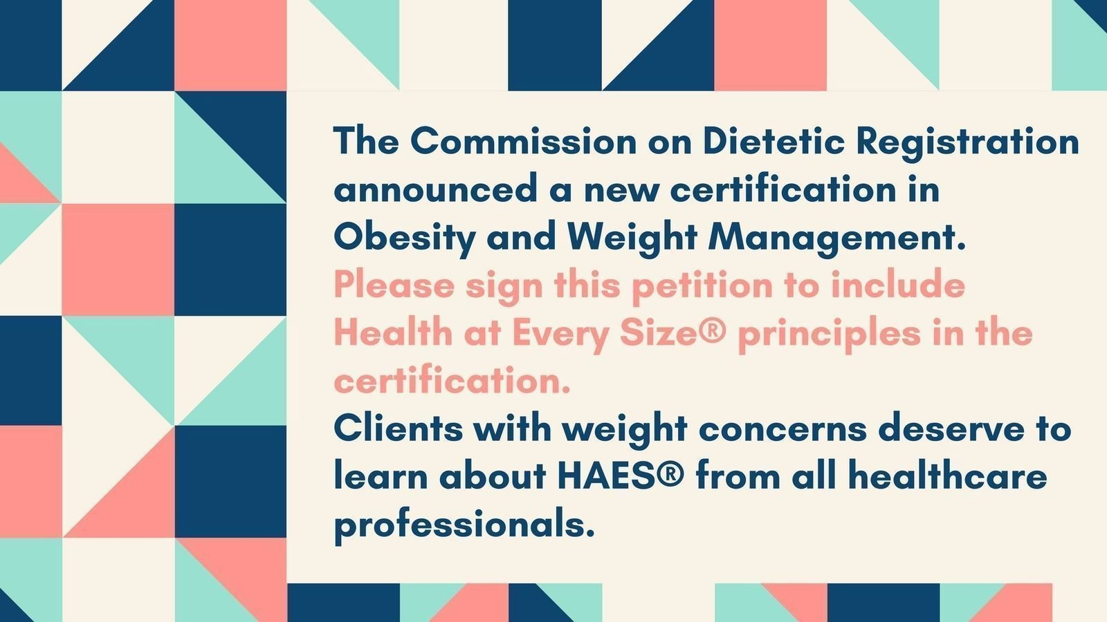 Petition commission on dietetic registration include health at petition commission on dietetic registration include health at every size principles in the obesity weight management certification change nvjuhfo Choice Image