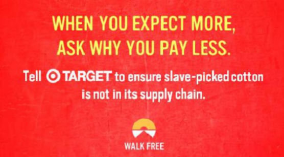 3c95a5d461a3 Petition · Expect More  Tell Target to Stop Supporting Slavery in ...