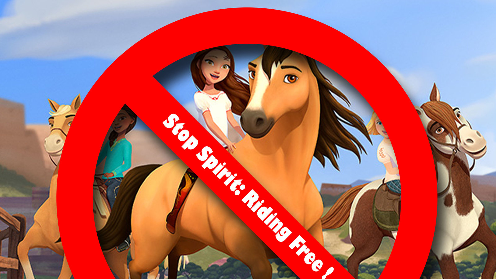 Petition Show Your Disapproval Of Dreamworks Spirit Riding Free