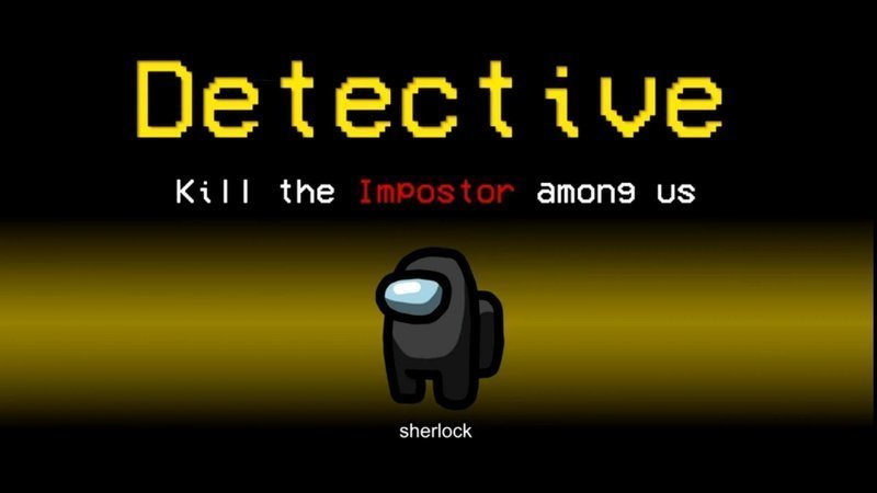 Petition · Add detective role to among us · Change.org