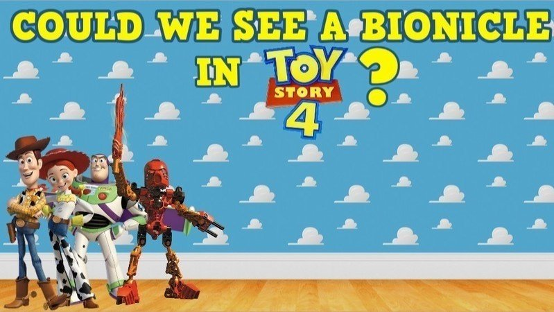 Petition Pixar Petition To Include A Bionicle In Toy Story 4 Be