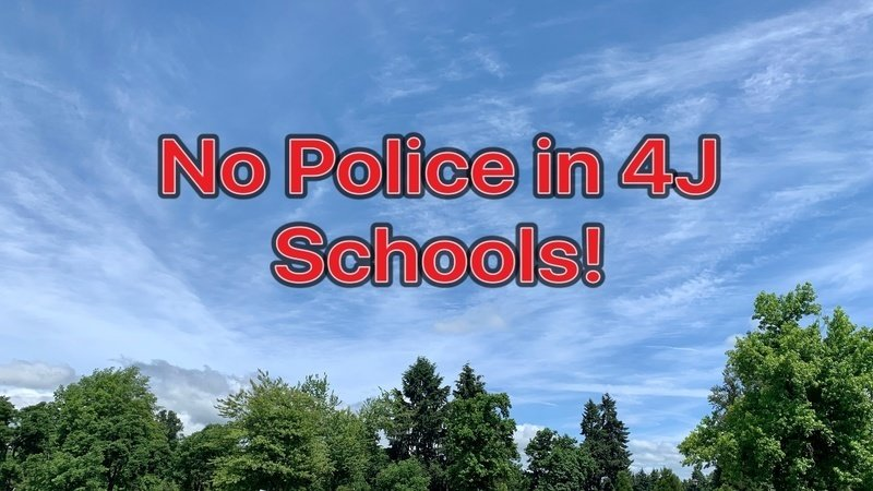 4j Christmas Break 2020 Petition · Remove Eugene Police from 4J School District campuses