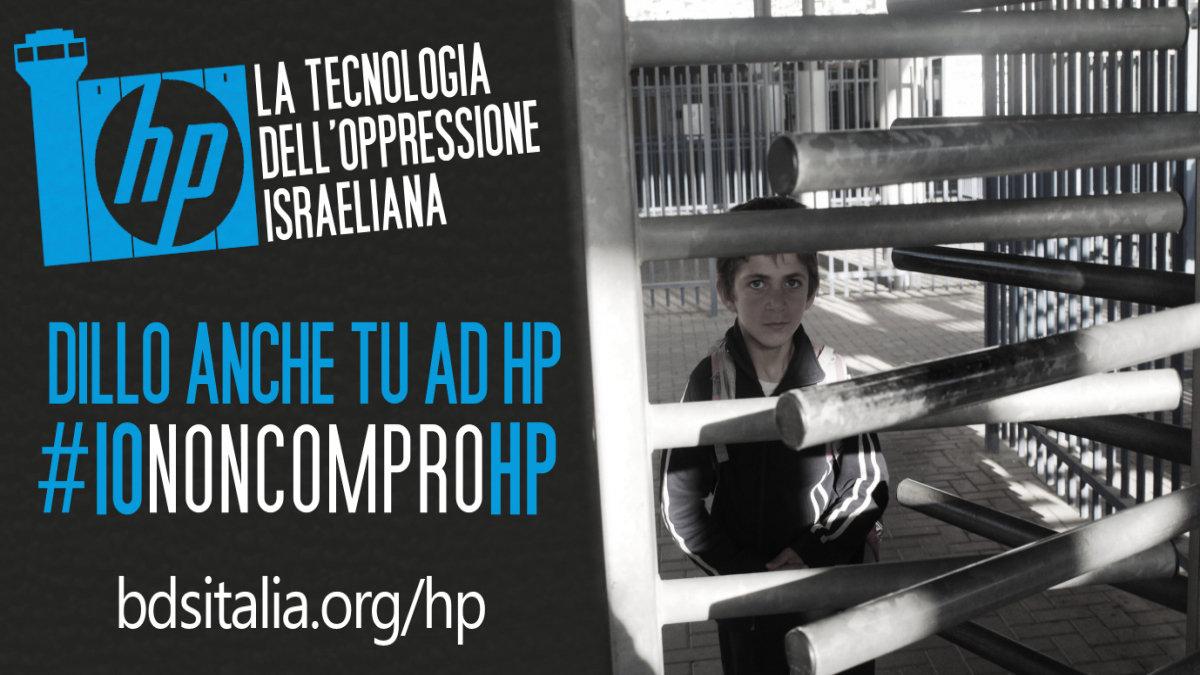 HP: #IoNonComproHP - la tecnologia dell'oppressione israeliana