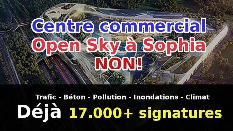Signez la pétition : Opposition au Centre Commercial Open Sky - Valbonne / Sophia Antipolis