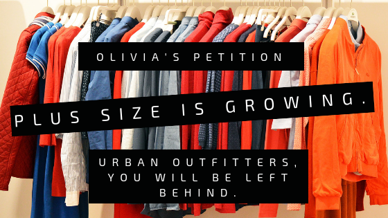 Petition · Plus Size is Growing  Urban Outfitters, you will