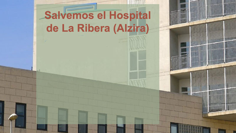 Peticin salvemos el hospital de la ribera alzira change salvemos el hospital de la ribera alzira malvernweather Images