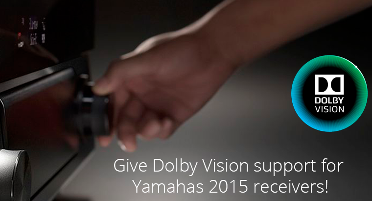 Petition · avcare@yamaha ca: Dolby Vision support on Yamaha