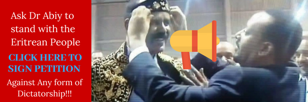 Ask Prime Minister Abiy Ahmed to stand with the Eritrean People against dictatorship!!!